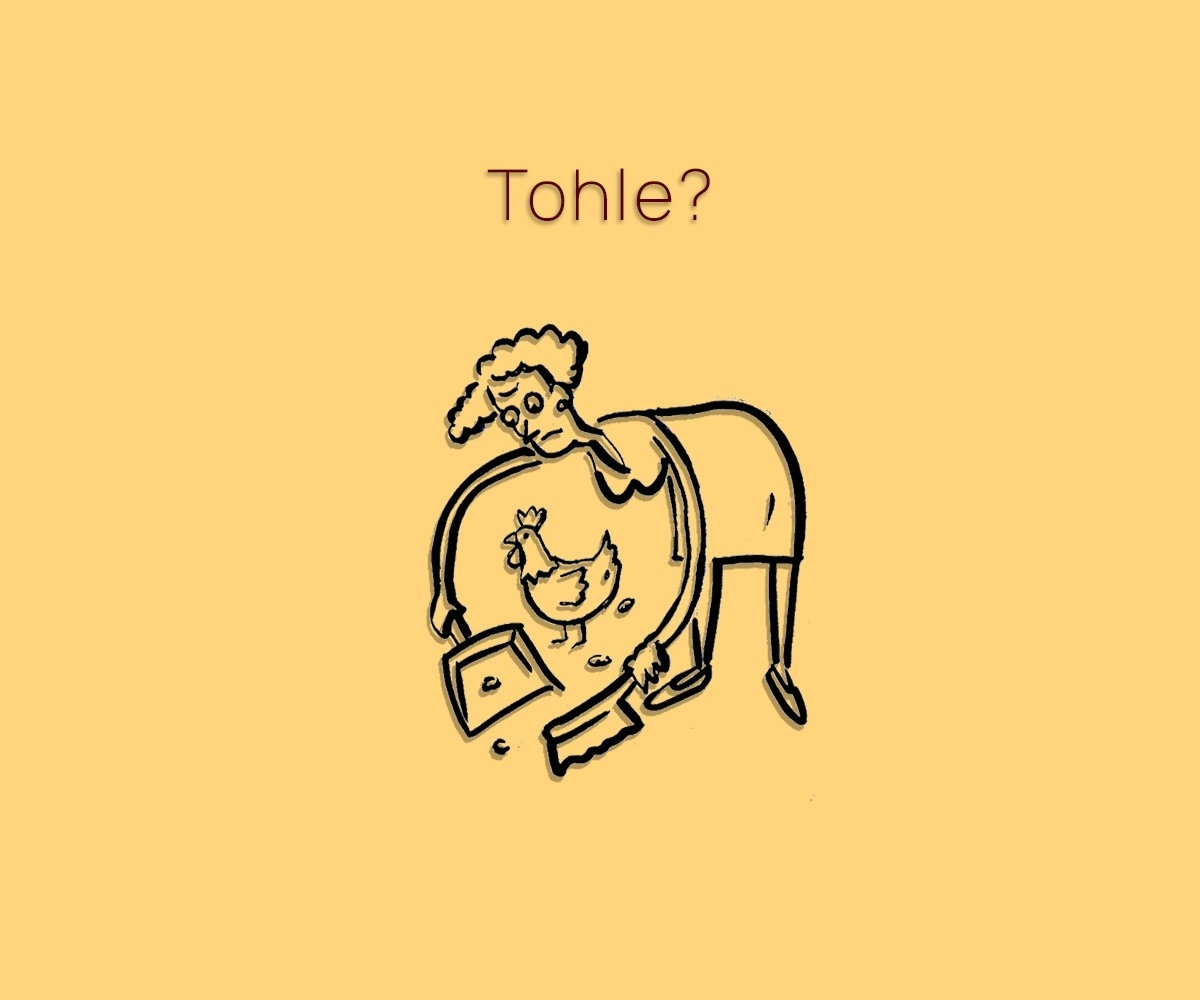 Tohle?